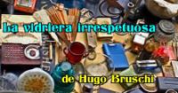 «La vidriera irrespetuosa» de Hugo Bruschi, cabecera.